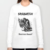 sasquatch Long Sleeve T-shirts featuring SaSQUATch by Is It Moist?