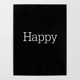 HAPPY! Black & White Poster