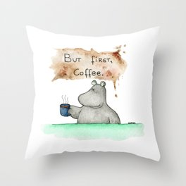 But first, coffee. Perfect for all you caffeine lovers. Throw Pillow