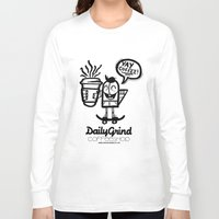 coffe Long Sleeve T-shirts featuring Daily Grind Coffe Shop by Gnarleston