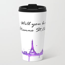be my etienne st. clair? Metal Travel Mug
