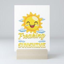 Sarcastic Im Just One Big Freaking Ray of Sunshine Mini Art Print