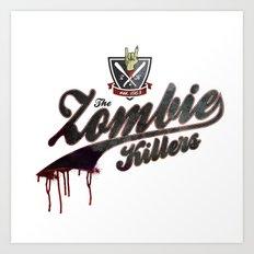 The Zombie Killers Art Print