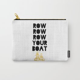ROW ROW ROW YOUR BOAT - Children song Carry-All Pouch