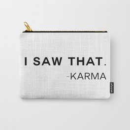 Karma Saw That Carry-All Pouch
