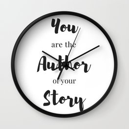 You are the author of your story Wall Clock