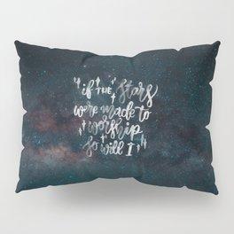 So Will I Pillow Sham