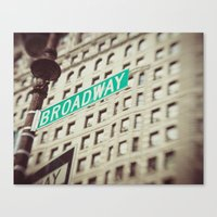 broadway Canvas Prints featuring Broadway  by Carmen Moreno Photography