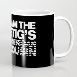 I am The Stig's American Cousin Coffee Mug