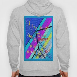 I Can Do ALL Things Through Christ Hoody