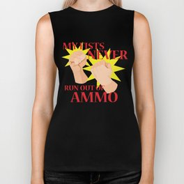 My Fists Never Run Out of Ammo Biker Tank