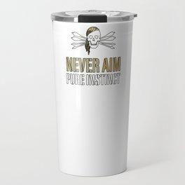 NEVER AIM - PURE INSTINCT Travel Mug