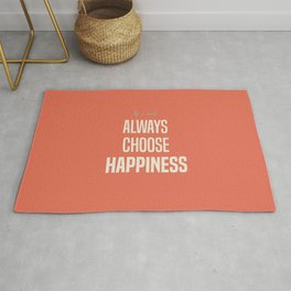 Always choose happiness, positive quote, inspirational, happy life, lettering art Rug