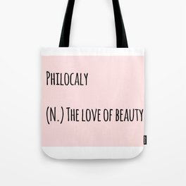The Love Of Beauty Tote Bag