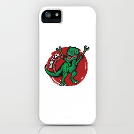 Now I Am Unstoppable I Funny T-Rex iPhone Case