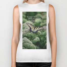 We delight in the beauty of the butterfly.... Biker Tank