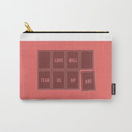 Love will tear us apart Carry-All Pouch