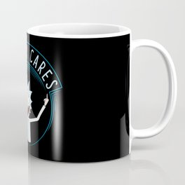 Nobody cares Coffee Mug