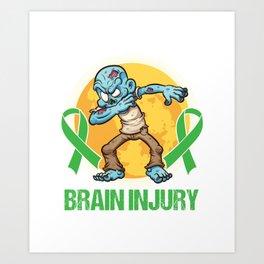 Brain Tumor Awareness Brain Surgery Gift Traumatic Brain Injury Art Print