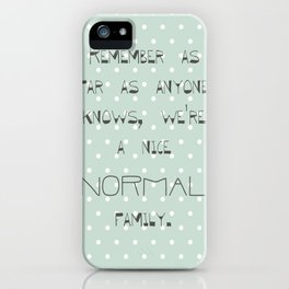 Remember if anyone asks ~ Polka Dots ~ poster ~ typography ~ illistration iPhone Case