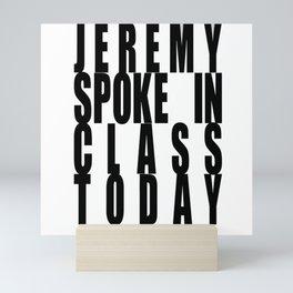 jeremy pearl Mini Art Print