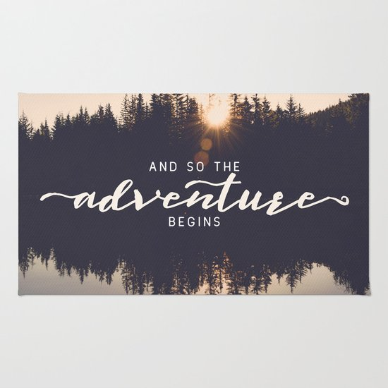 And So The Adventure Begins Ii Rug By Cascadia Society6