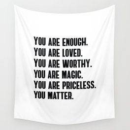 YOU ARE Wall Tapestry