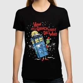 How The Grinch Stole Dr Who (on Dark) T-shirt