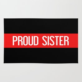 Firefighter: Proud Sister (Thin Red Line) Rug