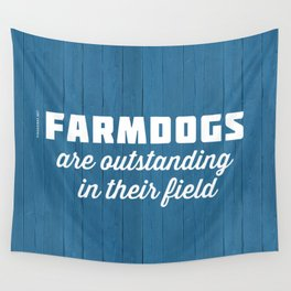 Outstanding Farmdogs Wall Tapestry