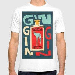 Gin Gin Gin T-shirt