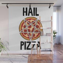 Hail Pizza Wall Mural