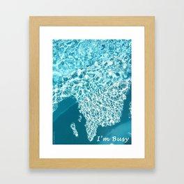 I'm Busy / Pool Framed Art Print