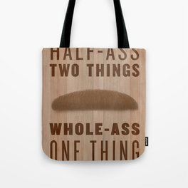 Whole-Ass One Thing Tote Bag