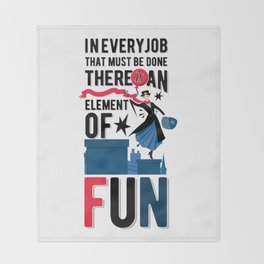 Mary Poppins Quote 3 Throw Blanket