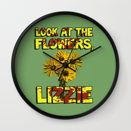 Look At The Flowers, Lizzie#3 Wall Clock