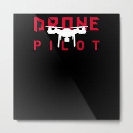 Drone Pilot For FPV Drone Pilots Metal Print