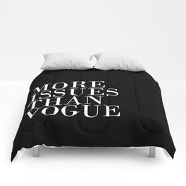 More Issues Than Vogue Comforters