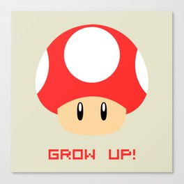 Grow Up! (Super Mario) Canvas Print