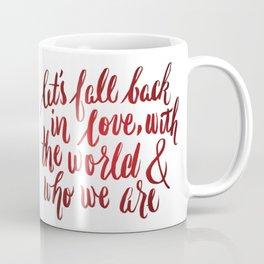 let's fall back in love Coffee Mug