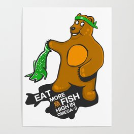 Omega Bear- Fish is high in Omega-3 Poster