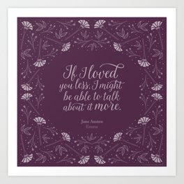 Purple Floral Love Quote  Emma Jane Austen Art Print