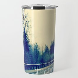 GET LOST on HWY 101 Travel Mug