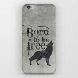 Born to be free wolf illustration iPhone Skin