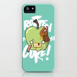 Rotten to the Core! iPhone Case