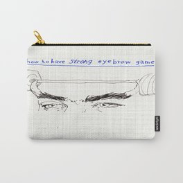 strong eyebrows Carry-All Pouch