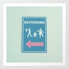 RESTROOM SIGN Art Print
