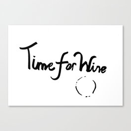 Time for Wine III Canvas Print