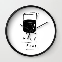HALF FOOL Wall Clock