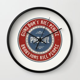 Abortions Kill People Wall Clock